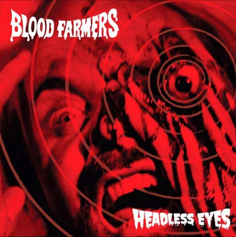 blood-farmers-headless-eyes
