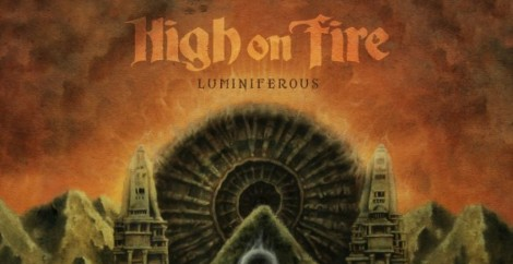 High-On-Fire_Luminiferous-1000x515