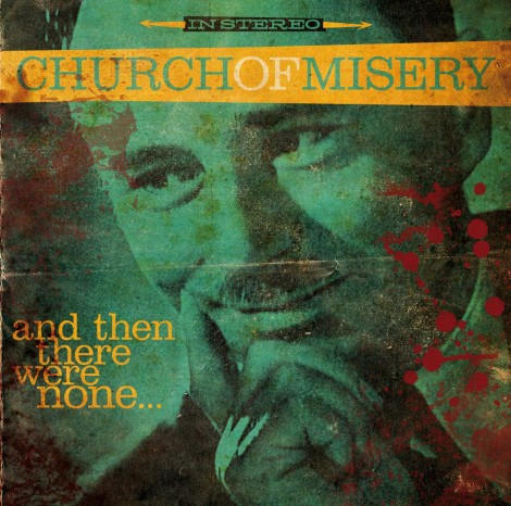 church-of-misery-and-then-there-were-none