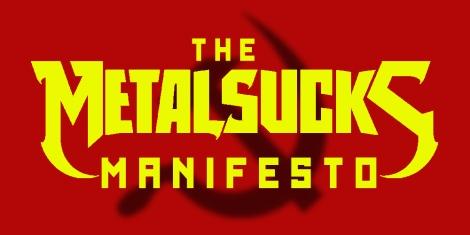 The-MetalSucks-Manifesto.jpg