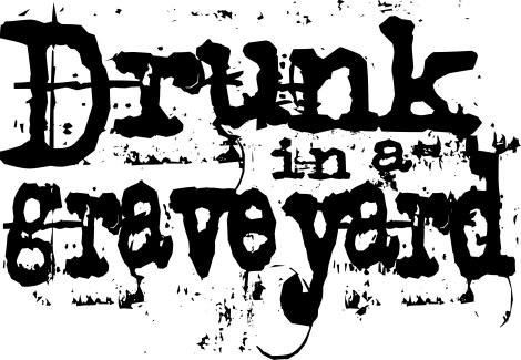 DrunkInAGraveLetters.cdr